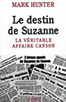 Le destin de Suzanne : La véritable affaire Canson par Hunter