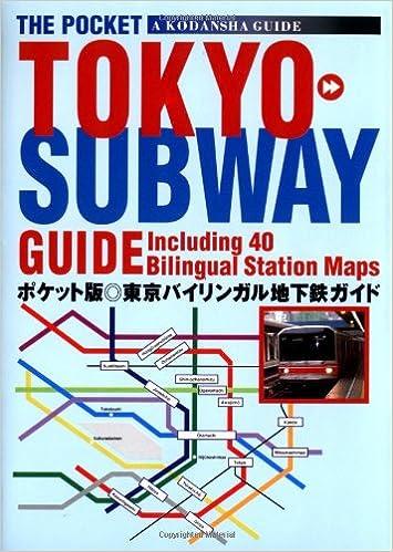Kodansha Tokyo Subway Guide Including 40 Bilingual Station Maps