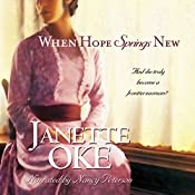 When Hope Springs New: Canadian West, Book 4 | Janette Oke