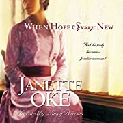 When Hope Springs New: Canadian West, Book 4…