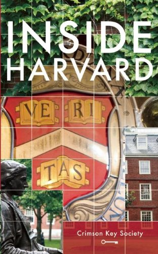 Inside Harvard: A Student-Written Guide to the History and Lore of America's Oldest University pdf