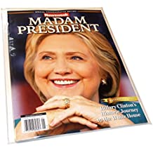 Newsweek Madam President Hillary Clinton Collectors Edition (Recalled Rare Copy)