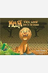 Moja the Lion Goes to the Dentist Hardcover