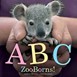ABC ZooBorns!, Andrew Bleiman and Chris Eastland, 1442443715
