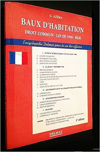Baux D Habitation Droit Commun Loi De 1948 Hlm 9782714430588 Amazon Com Books