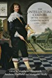 img - for The intellectual culture of the English country house, 1500-1700 book / textbook / text book