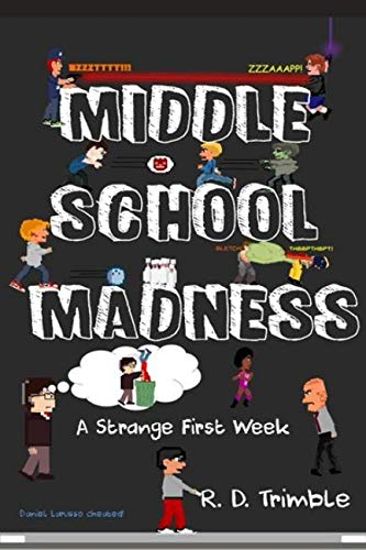 A Strange First Week (Middle School Madness)