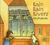 Rain, Rain Rivers, Uri Shulevitz, 1606860259