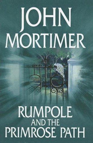 Rumpole and the Primrose Path PDF