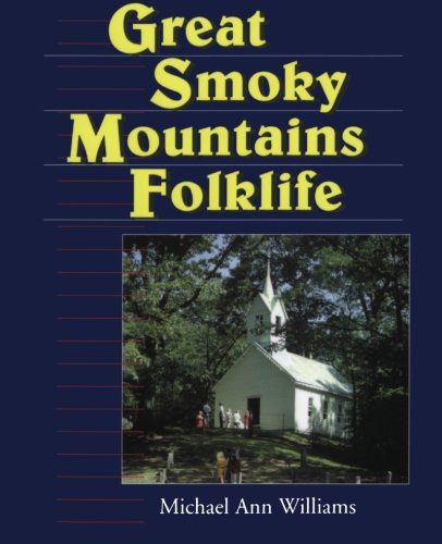 Great Smoky Mountains Folklife (Folklife in the South Series)