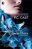 Divine by Choice (Partholon)