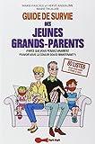vignette de 'Guide de survie des jeunes grands-parents (Marie Thuillier)'