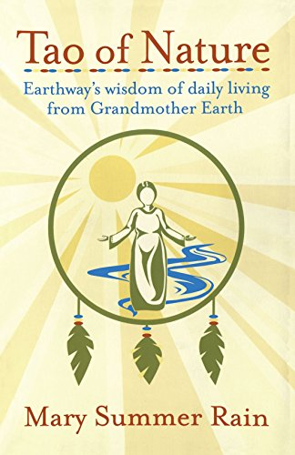 Tao of Nature: Earthway's Wisdom of Daily Living