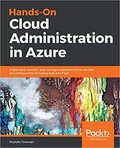 Amazon com: Hands-On Cloud Administration in Azure