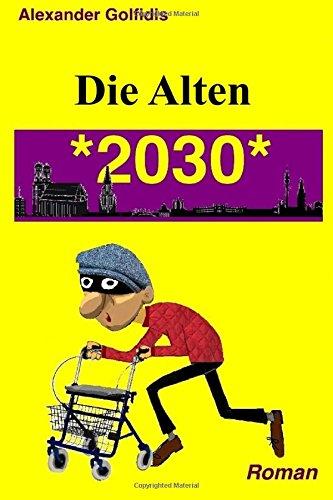 Die Alten: 2030