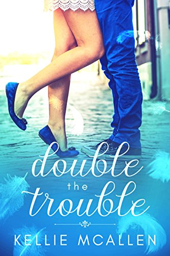 Double the Trouble: Teen Angel Romance Series (Date with Destiny Collection Book 3) by [McAllen, Kellie]