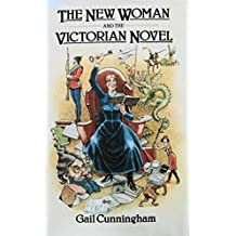 The New Woman & the Victorian Novel
