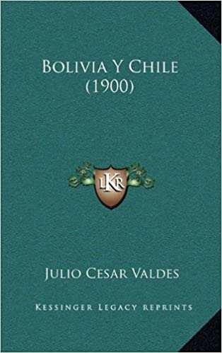 Book Bolivia y Chile (1900)