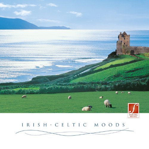 Irish-Celtic Moods: Stimulating and Relaxing Irish Music (Celtics Music)