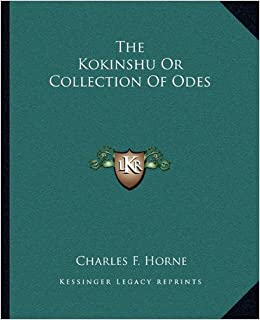 buy the kokinshu or collection of odes book online at low prices buy the kokinshu or collection of odes book online at low prices in the kokinshu or collection of odes reviews ratings in