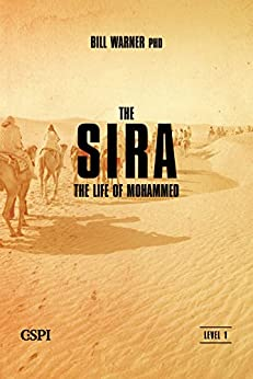 The Sira: The Life of Mohammed (A Taste of Islam Book 2) by [Warner, Bill]