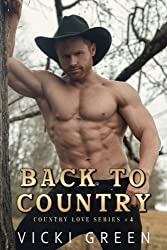 Back To Country (Country Love #4) (Volume 4)