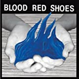 Fire Like This by BLOOD RED SHOES (2010-03-09)