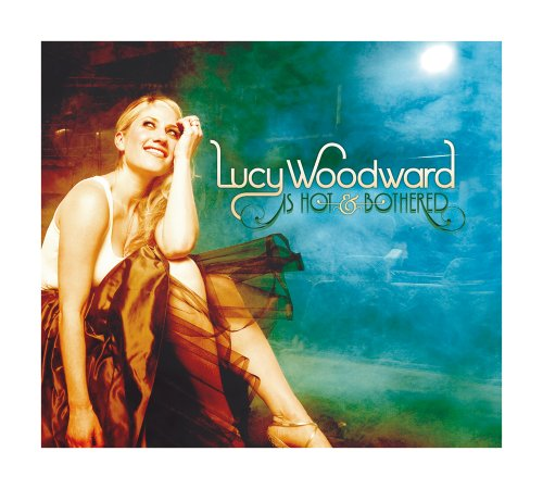 Album Lucy (Lucy Woodward Is...Hot & Bothered)