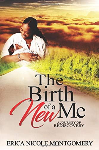 The Birth of a New Me