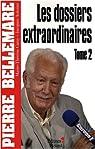 Les nouveaux dossiers extraordinaires (2) par Bellemare