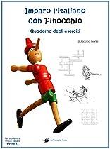 IMPARO L'ITALIANO CON PINOCCHIO: QUADERNO DEGLI ESERCIZI: PER STUDENTI DI LINGUA ITALIANA (ITALIAN EDITION)
