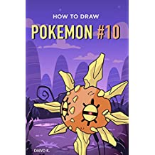 How to Draw Pokemon #10: The Step-by-Step Pokemon Drawing Book
