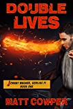 Double Lives (Johnny Wagner, Godlike PI Book One)