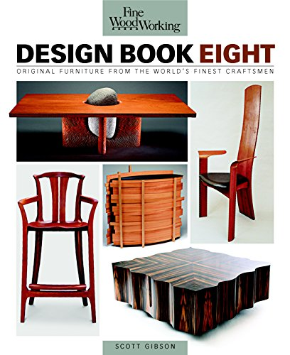 Fine Woodworking Design Book Eight: Original Furniture from the World's Finest Craftsmen from Gibson, Scott (EDT)