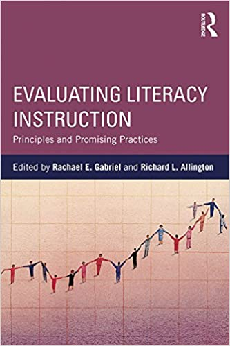 Principles and Promising Practices Evaluating Literacy Instruction