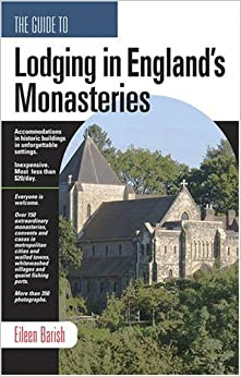Book The Guide to Lodging in Britain's Monasteries