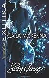 Skin Game, Cara McKenna, 1419967517