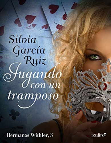 Jugando con un tramposo (Hermanas Withler nº 1) (Spanish Edition)