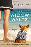 The Widow Waltz, Sally Koslow, 067002564X