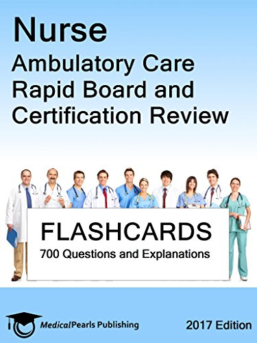 Download PDF Nurse Ambulatory Care - Rapid Board and Certification Review
