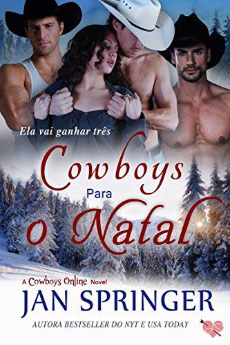 Cowboys para o Natal (Cowboys Online Livro 1)