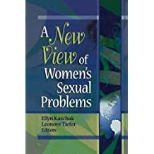 A New View of Women's Sexual Problems by Ellyn Kaschak (2002-02-25)