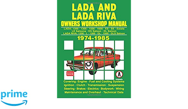 LADA AND LADA RIVA 1974-1985 Paperback – January 1, 1985