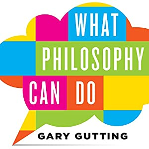 What Philosophy Can Do Audiobook