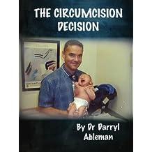 THE CIRCUMCISION DECISION