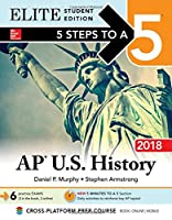 5 Steps to a 5: AP U.S. History 2018, Elite Student Edition, 9th Edition Front Cover