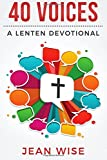 40 Voices: A Lenten Devotional