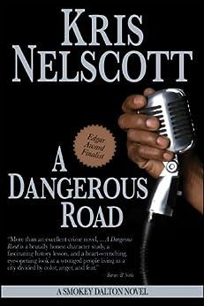 A Dangerous Road: A Smokey Dalton Novel by [Nelscott, Kris]