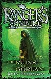 Ranger's Apprentice 1: The Ruins Of Gorlan (Ranger's Apprentice Series)