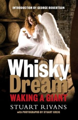 Whisky Dream: Waking a Giant by Stuart Rivans